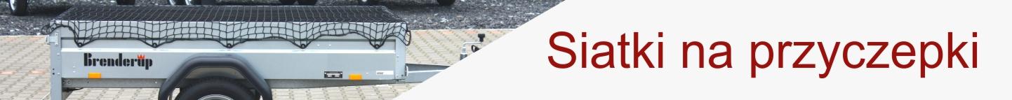 Siatki na przyczepki: siatka do przyczepki samochodowej, siatka zakładana na przyczepkę, siatka zabezpieczająca przyczepkę, siatki ochronne do przyczepek